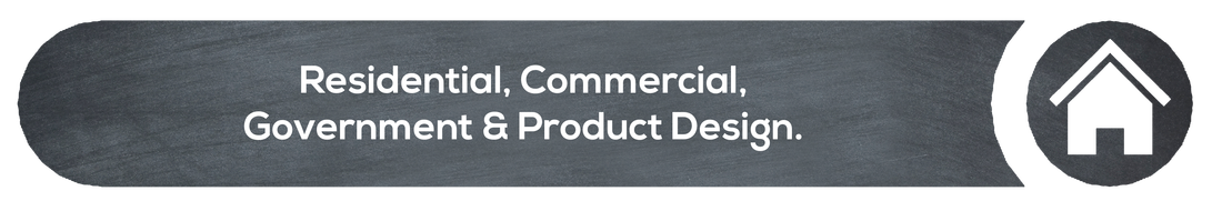 """""""Residential, Commercial, Government & Product design"""" written in white on grey"""